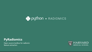 PyRadiomics: Open-source radiomics library written in python