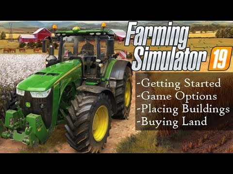 Farming Simulator 19 Getting Started - Buying Land, Placing Animal Pens, Silos, and Buildings.