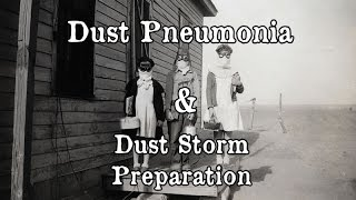 Dust Bowl - Dust Pneumonia