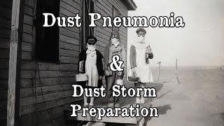 Dust Bowl - Dust Pneumonia