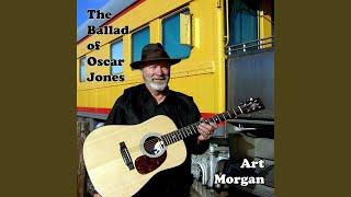 Art Morgan - The Ballad of Oscar Jones