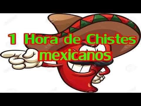 1 HORA DE CHISTES MEXICANOS