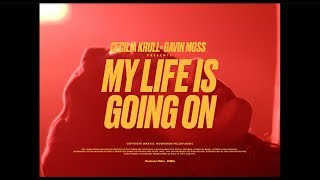 Cecilia Krull & Gavin Moss - My Life Is Going On (Radio Version La Casa De Papel)