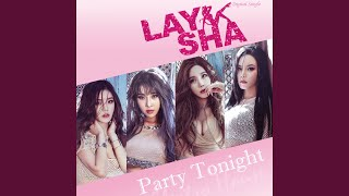 LAYSHA - Party Tonight - Instrumental