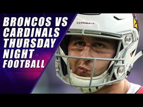 Denver Broncos vs Arizona Cardinals: Thursday Night Football