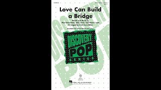 Love Can Build a Bridge (3-Part Mixed) - Arranged by Cristi Cary Miller