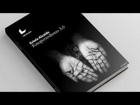 Fotoperiodismo 3.0 - Una puerta abierta al fotoperiodismo español actual