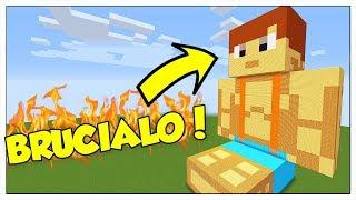 QUELLO E' LUCA?!? BRUCIALO! - Minecraft ITA