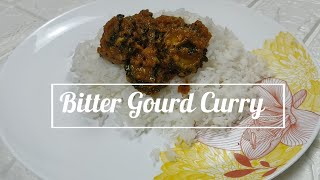 Bitter Gourd Curry | Kakarakaya Pulusu |  Indian Vegetarian Recipes | Quick Recipes For Dinner