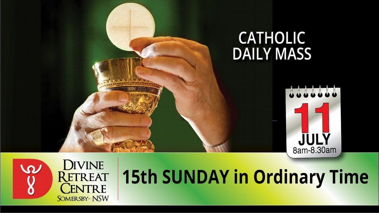 Catholic Mass Online 11th July 2021 By Divine Healing Centre Australia