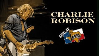 Charlie Robison - Sunset Blvd [OFFICIAL LIVE VIDEO]