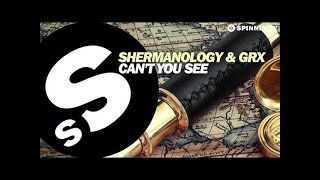 Shermanology&GRX - Can't You See (Available March 3)