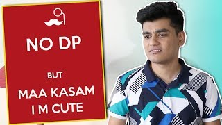 How Indians Put DPs | Profile Pictures