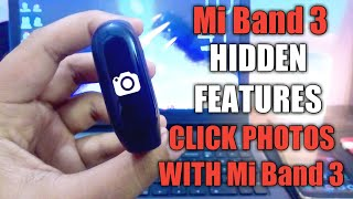 Mi Band 3 Hidden Features   How To Click Picture Using Mi Band 3   Hidden Features   Mi Band Faces