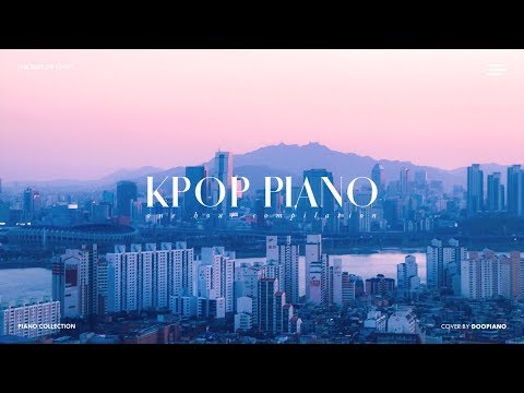 The Best of KPOP Vol.4 | 1 Hour Piano Collection for Study