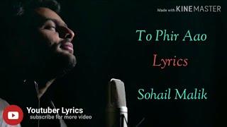 Lyrics#Toh Phir Aao | cover by Sohail Malik | Sing   - YouTube