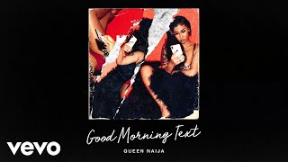 Queen Naija - Good Morning Text (Visualizer)