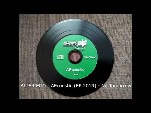 Alter Ego - ALTER EGO - AEcoustic (EP 2019) -  No Tomorrow