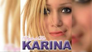 07 - Karina - Mírame Sin Ti (Audio)