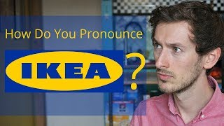How Do You Pronounce IKEA? | Improve Your Accent
