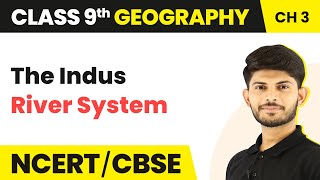 The Indus River System | Drainage | Geography | Class 9 | Magnet Brains