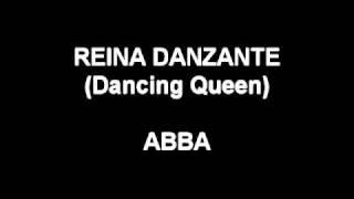 Reina Danzante (Dancing Queen)