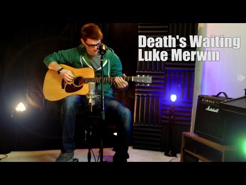 MerwinMusic - Death's Waiting Acoustic