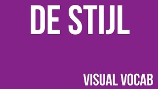 De Stijl Defined - From Goodbye-Art Academy