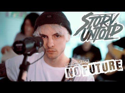 "Story Untold - ""Delete"" (Acoustic) | No Future"