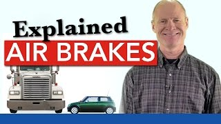 Air Brakes Explained Simply :: Service, Parking and Emergency Brakes One & the Same