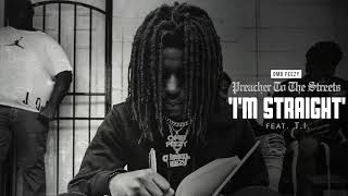 OMB Peezy   I'm Straight (ft. T.I.) [Official Audio]