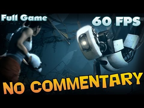 Portal 2 - Full Game Walkthrough