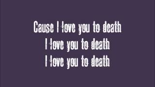 Pixie Lott - Love You To Death (lyrics)