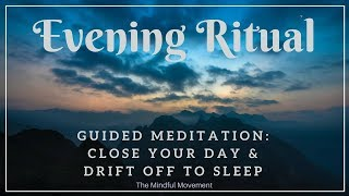 Evening Ritual to Close Your Day / Sleep Meditation / Mindful Movement