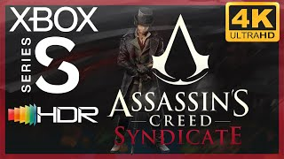 [4K/HDR] Assassin's Creed Syndicate / Xbox Series S Gameplay