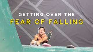Getting Over the Fear of Falling (Bouldering)