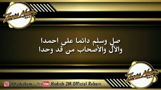 Qoshidah ZM - (Sya'ir) Sholli Wa Sallim Daaiman 'alahmada