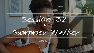 Session 32 By Summer Walker (cover)