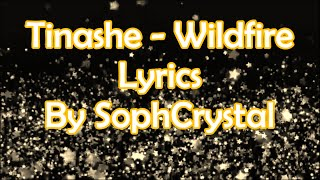 Tinashe - Wildfire - Lyrics