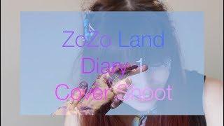 ZoZo Land Diary 1