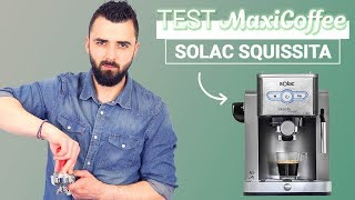 SOLAC SQUISSITA INTELLIGENT | Machine expresso compacte | Le Test MaxiCoffee