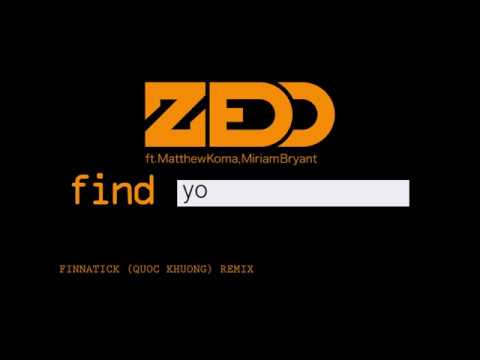 Zedd - Find You ft. Matthew Koma, Miriam Bryant (Finnatick Remix)