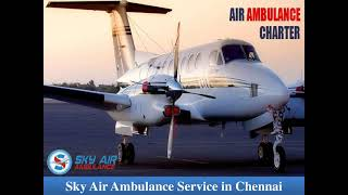 Utilize Air Ambulance in Mumbai with Verified Medical Equipment