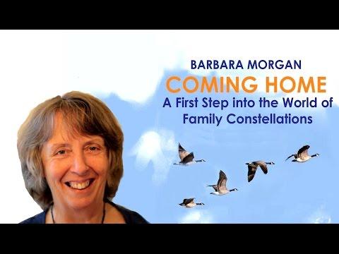 Coming Home - Family Constellations - Barbara Morgan (USH ...