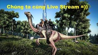 ARK: Survival Evolved Online #5 - Bắt được kỳ nhông khổng lồ Iguanodon (Khủng long mới)