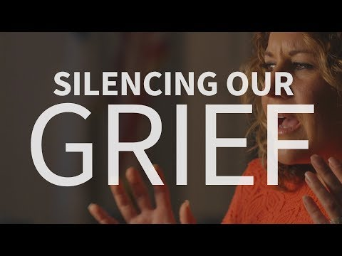 What are the consequences of silencing our grief?