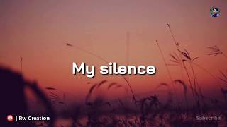 My Silence _ Quotes Whatsapp Status | Best Whatsapp Status | Rw Creation