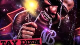 Tay Dizm - Dance Like A Stripper [NEW MIXTAPE]