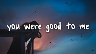 Jeremy Zucker & Chelsea Cutler   You Were Good To Me  Lyrics