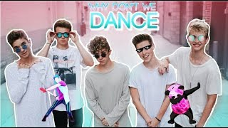 WHY DON'T WE DANCE COMPILATIONS